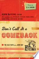 Don t Call It a Comeback  Foreword by D  A  Carson