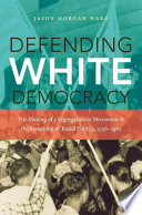 Defending White Democracy