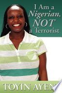 I Am a Nigerian, Not a Terrorist