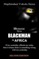 Message to a Blackman in Africa, 2nd Edition