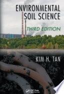 Environmental Soil Science  Third Edition