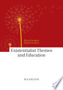 Existentialist Themes and Education