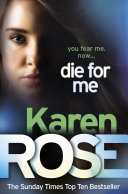 Die For Me (The Philadelphia/Atlanta Series Book 1) : tortured beyond endurance, and all done in...