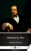 Sketches by Boz by Charles Dickens  Illustrated