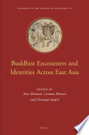 Buddhist Encounters and Identities Across East Asia