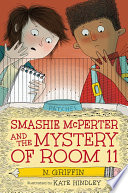 Smashie McPerter and the Mystery of Room 11
