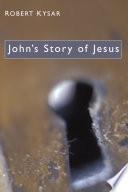 John S Story Of Jesus