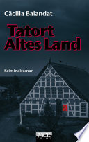 Tatort Altes Land  Kriminalroman
