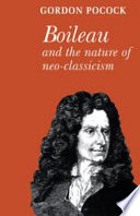 Boileau And The Nature Of Neoclassicism