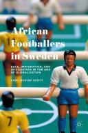 African Footballers in Sweden