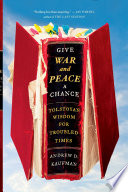 Ebook Give War and Peace a Chance Epub Andrew Kaufman Apps Read Mobile
