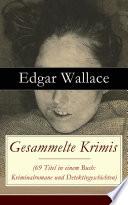 download ebook gesammelte krimis (69 titel in einem buch: kriminalromane und detektivgeschichten) - vollständige deutsche ausgabe pdf epub