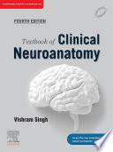 Textbook Of Clinical Neuroanatomy E Book