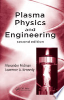 Plasma Physics and Engineering  Second Edition