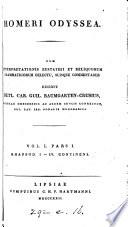 Homeri Odyssea, cum interpretationis Eustathii et reliquorum grammaticorum delectu, suisque comm. ed. D.C.G. Baumgarten-Crusius. 3 voll. [in 6 pt.].