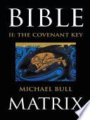 Bible Matrix II  The Covenant Key