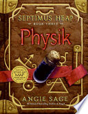 Septimus Heap  Book Three  Physik