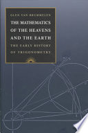 The Mathematics of the Heavens and the Earth History Of Trigonometry In English