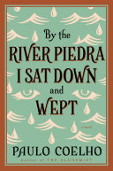 download ebook by the river piedra i sat down and wept pdf epub