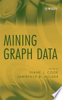 Ebook Mining Graph Data Epub Diane J. Cook,Lawrence B. Holder Apps Read Mobile
