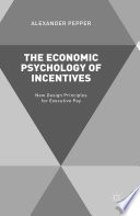 The Economic Psychology of Incentives