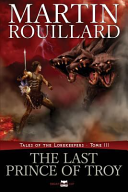 The Last Prince of Troy  Tales of the Lorekeepers  Tome 3