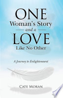 One Woman S Story And A Love Like No Other