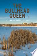 The Bullhead Queen