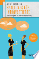 Small Talk f  r Introvertierte