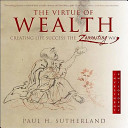 The Virtue of Wealth Book PDF