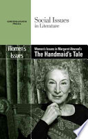 Women S Issues In Margaret Atwood S The Handmaid S Tale