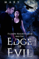 Flynn Nightsider and the Edge of Evil A Century Ago The Enchanters Defeated The