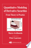 Quantitative Modeling of Derivative Securities