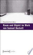 Raum und Objekt im Werk von Samuel Beckett