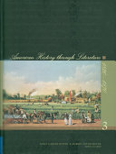 American History Through Literature  1820 1870