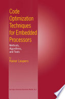Code Optimization Techniques for Embedded Processors