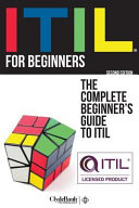 ITIL for Beginners: The Simplified Beginner's Guide to ITIL