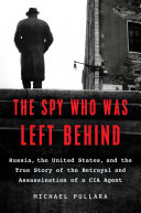 The Spy Who Was Left Behind