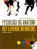 Fysiologi og anatomi