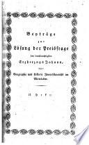Beyträge zur Lösung der Preisfrage des durchlauchtigsten Erzherzogs Johann, für Geographie und Historie Innerösterreichs im Mittelalter