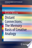 Distant Connections The Memory Basis Of Creative Analogy