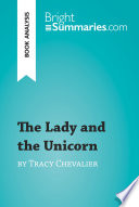 The Lady and the Unicorn by Tracy Chevalier  Book Analysis