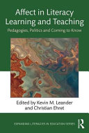 Affect In Literacy Learning And Teaching : emerging field of scholarship from the humanities...