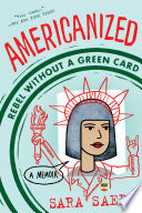 Americanized  Rebel Without a Green Card