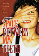 Space Between My Teeth