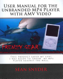 User Manual For The Unbranded Mp4 Player With Amv Video