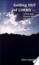 Getting OUT of Limbo  A Self Help Divorce Book for Women