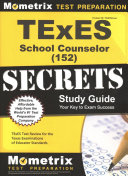 TExES  152  School Counselor Exam Secrets Study Guide
