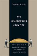 The Lumberman s Frontier