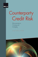 Counterparty Credit Risk : on methods and practices used to measure, price...